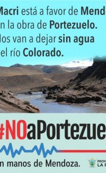 #No a Portezuelo: El gobierno pampeano molesto por la actitud de Macri, lanzó una nueva campaña anti –Portezuelo