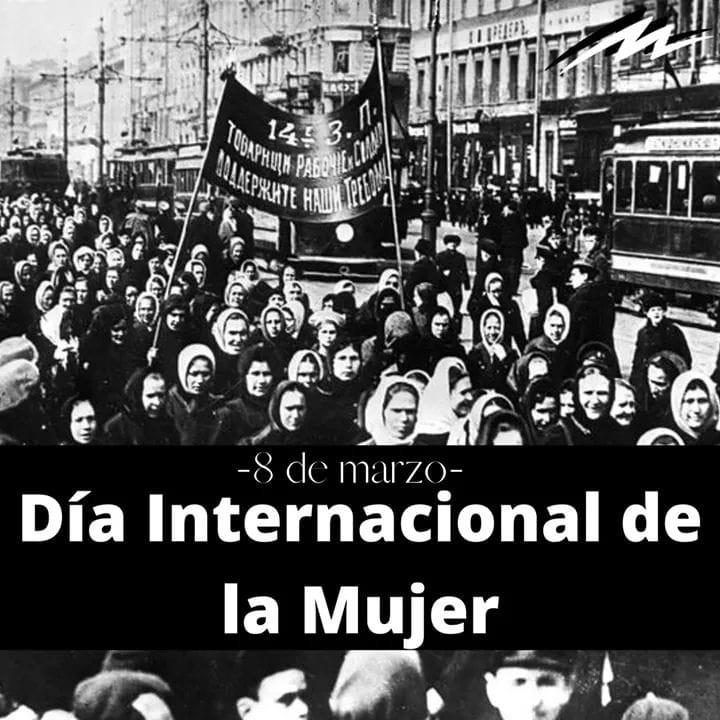 EL 8 DE MARZO ES EL DÍA INTERNACIONAL DE LA MUJER