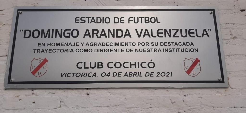 EL ESTADIO DE FUTBOL DE COCHICO SE LLAMA DOMINGO ARANDA VALENZUELA