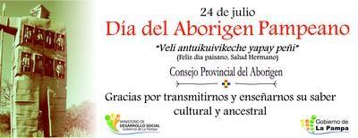 24 DE JULIO: DÍA PROVINCIAL DEL ABORIGEN PAMPEANO